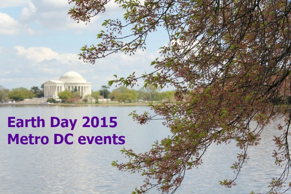 Earth Day 2015 in Metro DC