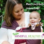 Meet new Mindful Healthy Life contributor Joanna Eddy!