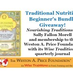 Traditional Nutrition Beginner's Bundle Giveaway: Nourishing Traditions and membership to Weston A. Price Foundation