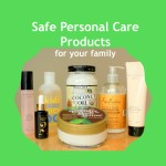 Safe Personal Care Products for Your Family