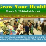 Grow Your Health returns for 4th annual gardening, local food & wellness festival