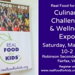 Real Food for Kids to Host Culinary Challenge and Wellness Expo March 12