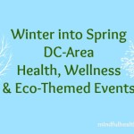 Health & Wellness Events in Metro DC: Winter & Spring 2016