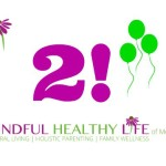 We're two years old! Celebrate Earth Day and Mindful Healthy Life's Anniversary