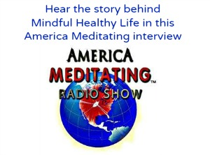 Mindful Healthy Life on America Meditating 300