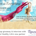 "Renewed Living launches Radical Rejuvenation workshop series February 2 with ""Intention is Everything"""