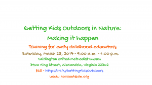 Getting Kids Outdoors in Nature: Making It Happen - Training for early childhood educators