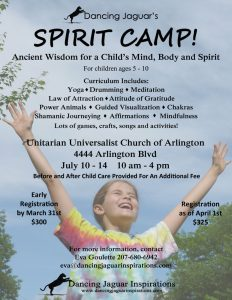 Dancing Jaguar's Spirit Camp! @ Unitarian Universalist Church of Arlington | Arlington | Virginia | United States