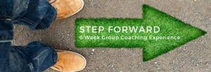 Step Forward 6 Week Group Coaching Experience @ Online via Zoom