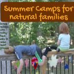 Summer camps for natural-minded families