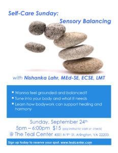 Self-Care Sundays: Sensory Balancing - with Nishanka Lahr MEd-SE, ECSE, LMT @ The Teal Center | Arlington | Virginia | United States