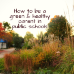 Being a public school parent: How to make a difference