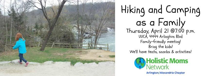 Hiking and Camping As a Family Holistic Moms Arlington Alexandria