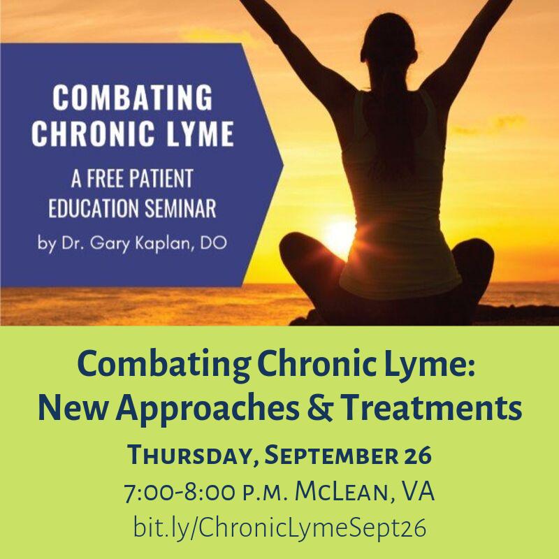 New Approaches & Treatments to Chronic Lyme Thursday, September 26 7_00-8_00 p.m. McLean, VA bit.ly_ChronicLymeSept26 (1)